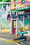 Cold Brew Corpse (A Coffee Lover's Mystery #2)