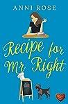 Recipe for Mr Right