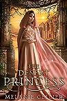 The Desert Princess: A Retelling of Aladdin (Return to the Four Kingdoms, #3)