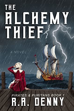 The Alchemy Thief (Pirates and Puritans #1)