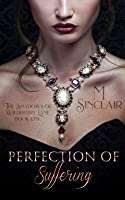 Perfection of Suffering (The Shadows of Wildberry Lane)