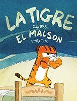 La Tigre contra el malson