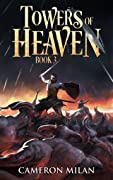 Towers of Heaven, Book 3