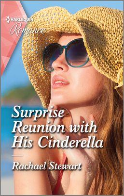 Surprise Reunion With His Cinderella by Rachael Stewart