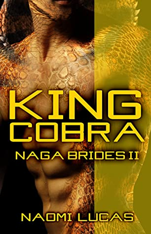King Cobra (Naga Brides #2)