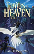 Towers of Heaven, Book 2