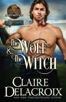 The Wolf & the Witch (Blood Brothers, #1)