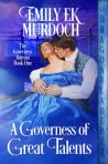 A Governess of Great Talents (The Governess Bureau, #1)
