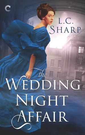 The Wedding Night Affair (Ash & Juliana, #1)