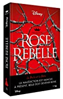 Rose Rebelle (The Queen's Council, #1)