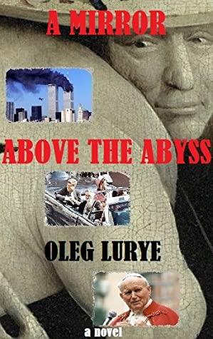 A Mirror above the Abyss by Oleg Lurye
