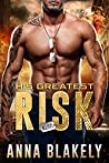 His Greatest Risk (R.I.S.C. Book 10)