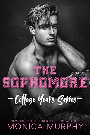 The Sophomore (College Years, #2)