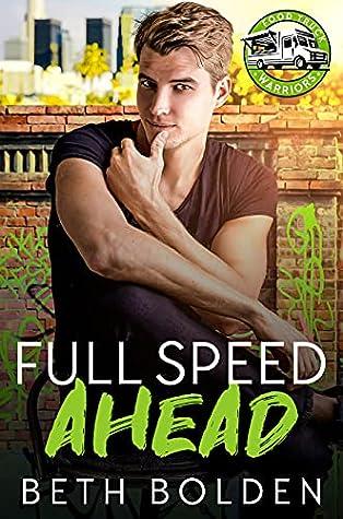 Full Speed Ahead (Food Truck Warriors, #4)