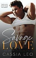 Savage Love: A Stand-Alone Romance