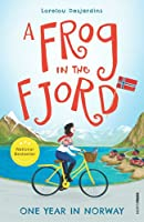 A Frog in the Fjord: One Year in Norway