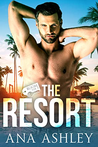 The Resort (Room for 3, #1)