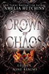 Crown of Chaos by Amelia Hutchins