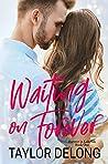 Waiting on Forever (Forever in Laketon #1)