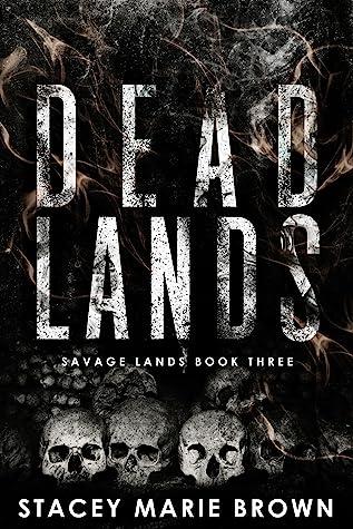 Dead Lands (Savage Lands, #3)