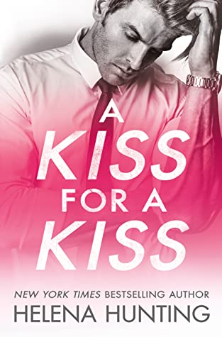 A Kiss for a Kiss (All In, #4)