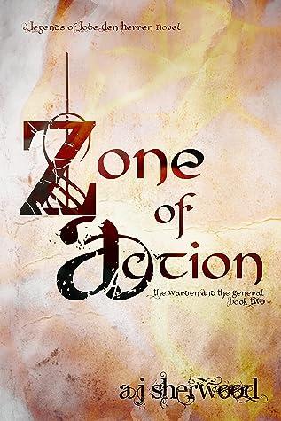 Zone of Action (Legends of Lobe den Herren #2)