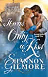 It Was Only a Kiss (Ruined Rakes #1)