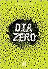 Dia Zero (The Hatching #3)