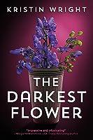The Darkest Flower: (Allison Barton Book 1)