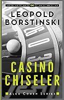 Casino Chiseler (Alex Cohen)