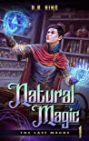 Natural Magic (The Last Magus, #1)