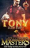 TONY: Slow Burn