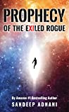 The Prophecy of the Exiled Rogue (The Exiled Rogue Series Book 3)