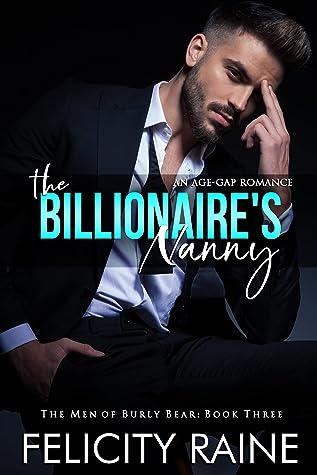 The Billionaire's Nanny by Felicity Raine