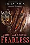 Fearless (Ghost Cat Canyon #3)