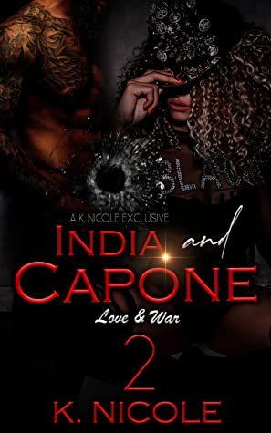 India & Capone 2: Love and War