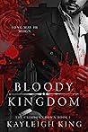 Bloody Kingdom (The Crimson Crown, #1)