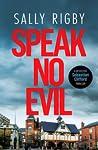 Speak No Evil (Detective Sebastian Clifford, #2)