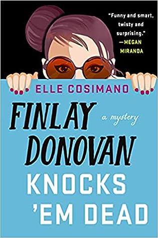 Finlay Donovan Knocks 'Em Dead (Finlay Donovan #2)