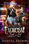 The Price of Exorcism (Pizza Shop Exorcist, #2)