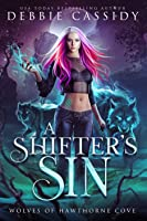 A Shifter's Sin (Wolves of Hawthorne Cove #1)