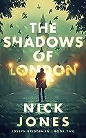 The Shadows of London (Joseph Bridgeman #2)