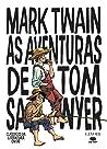 As Aventuras de Tom Sawyer (Clássicos da Literatura em BD, #5)