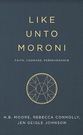 Like Unto Moroni