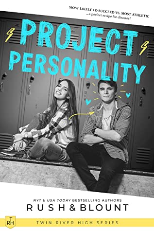 Project Personality (Twin River High Book 2)