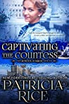 Captivating the Countess (School of Magic, #6)