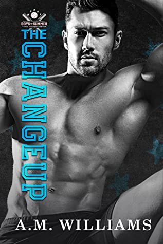 The Changeup (Boys of Summer, #1)