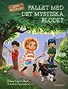 Jojos deckarklubb - Fallet med det mystiska blodet by Helena Kubicek Boye
