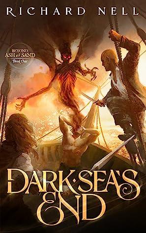 Dark Sea's End (Beyond Ash and Sand, #1)