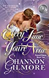 Every Time You're Near (Ruined Rakes #2)
